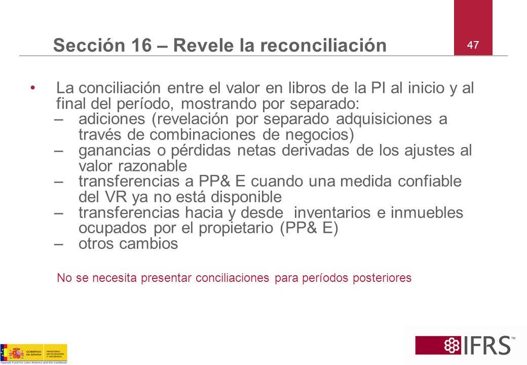 Sección 16 – Revele la reconciliación