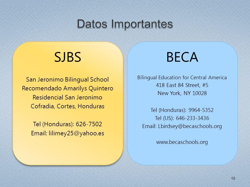 SJBS BECA Datos Importantes San Jeronimo Bilingual School