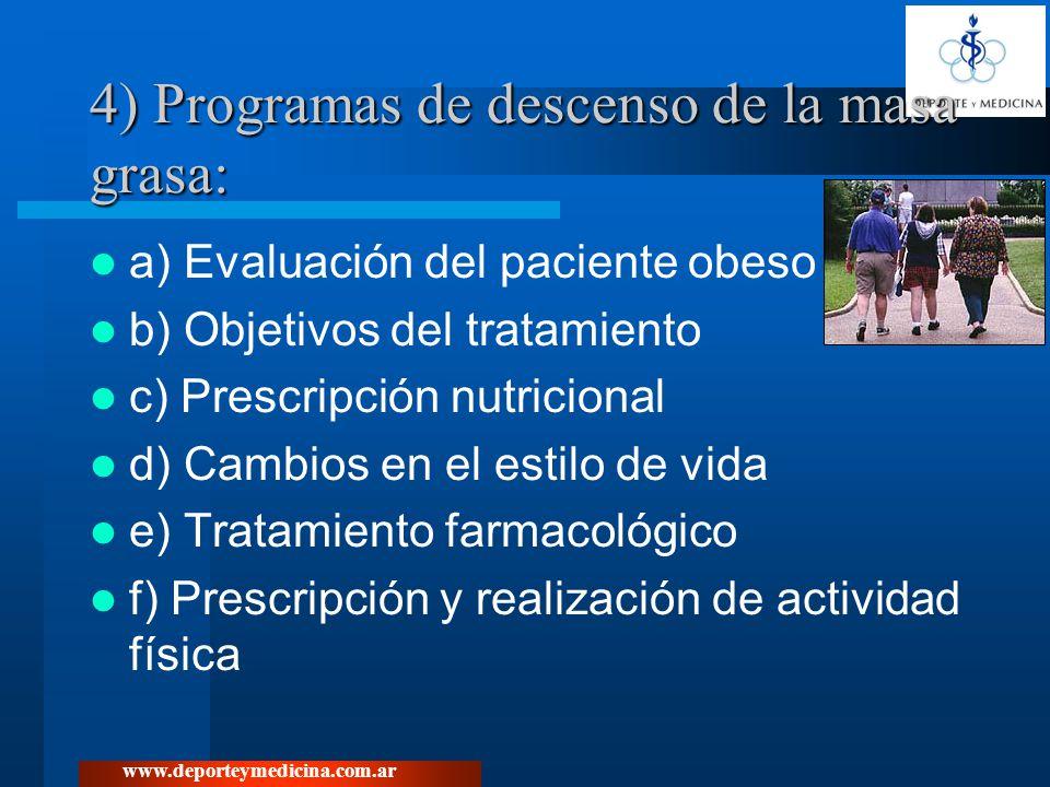 4) Programas de descenso de la masa grasa: