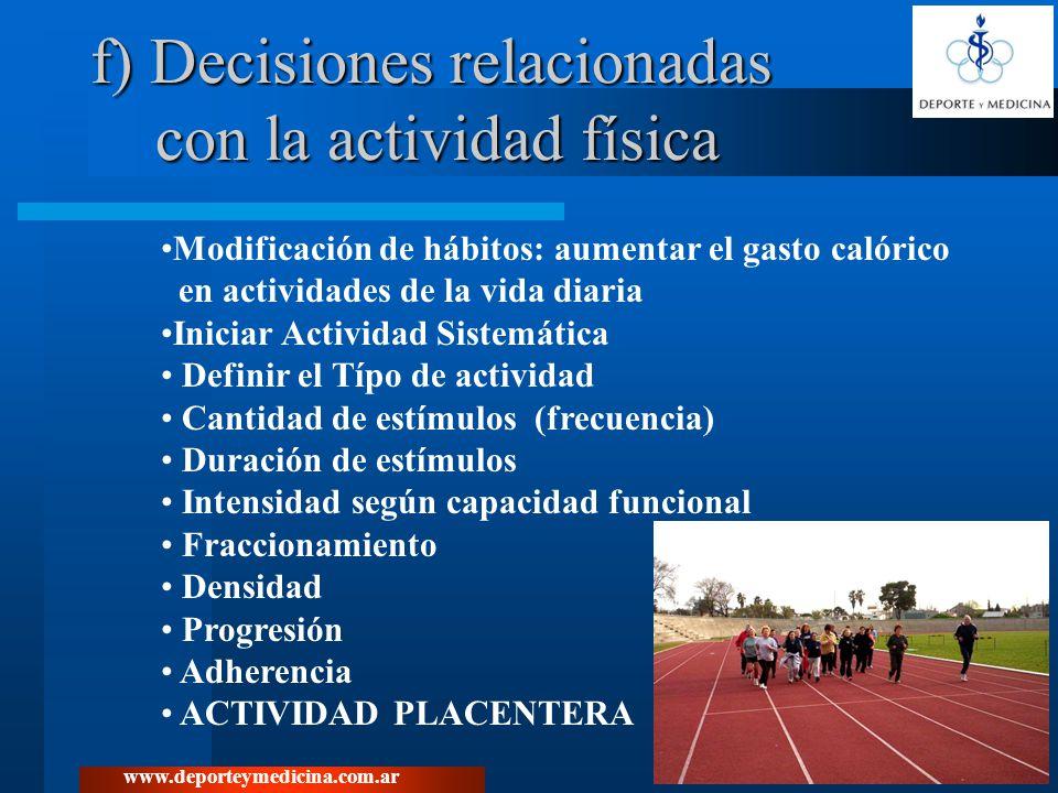 f) Decisiones relacionadas con la actividad física