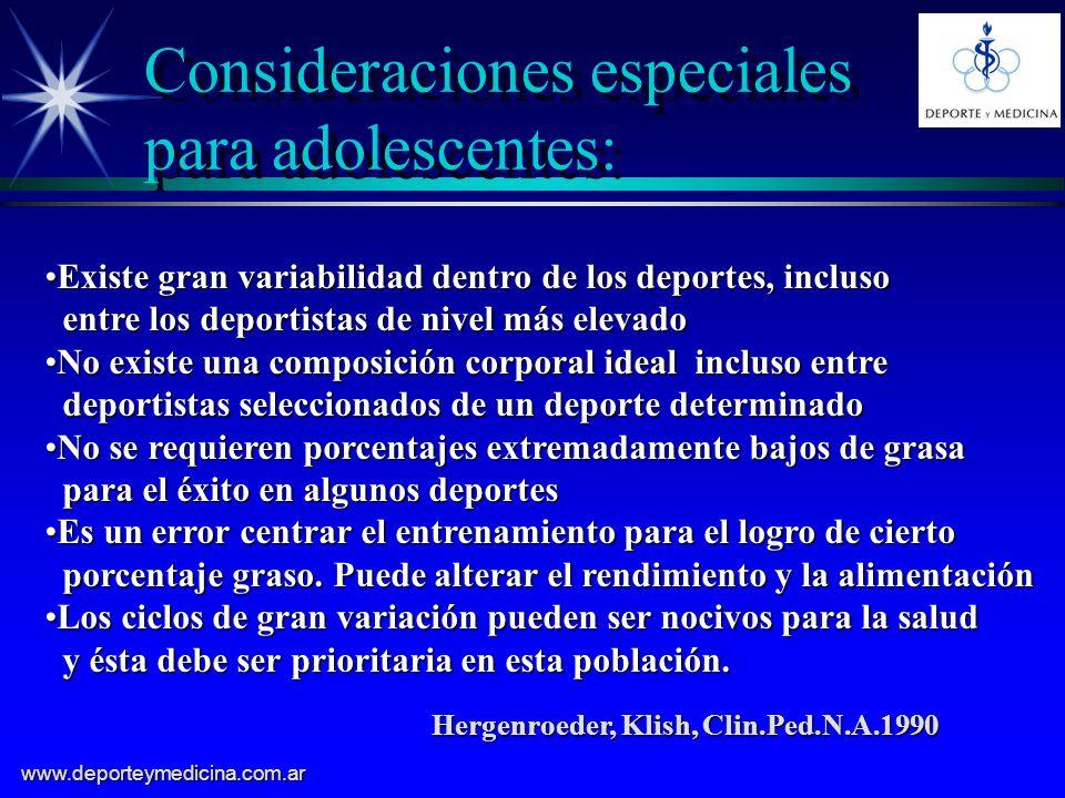 Consideraciones especiales para adolescentes: