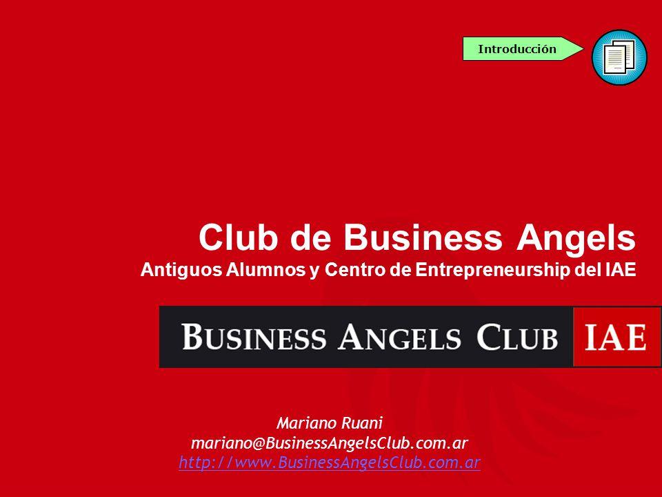 Introducción Club de Business Angels Antiguos Alumnos y Centro de Entrepreneurship del IAE. Introducción (15-30 segundos)