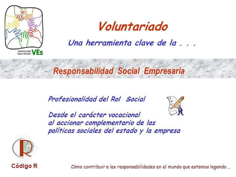 Una herramienta clave de la . . . Responsabilidad Social Empresaria
