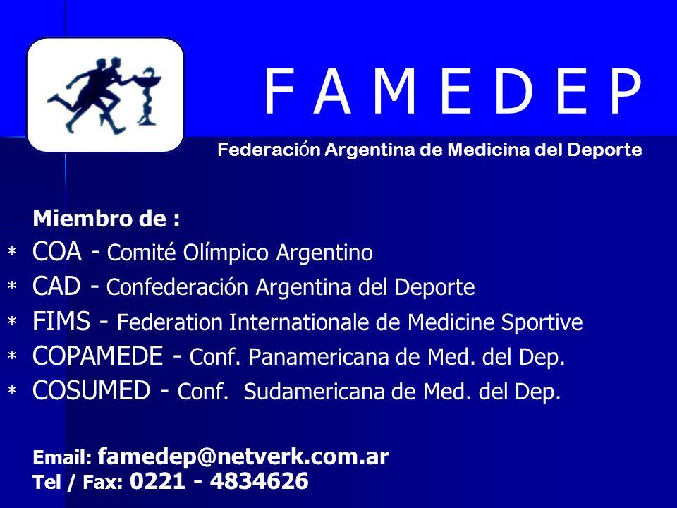 F A M E D E P Federación Argentina de Medicina del Deporte