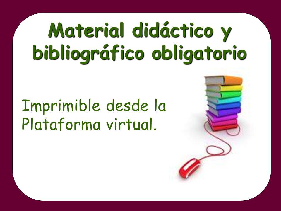 Material didáctico y bibliográfico obligatorio
