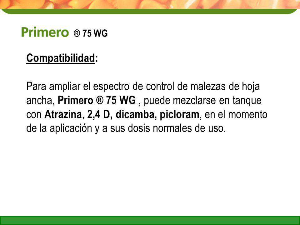 ® 75 WG Compatibilidad: