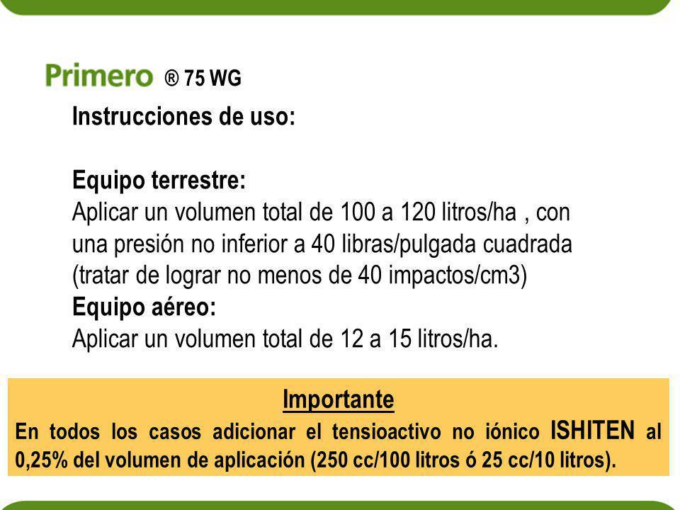 Aplicar un volumen total de 12 a 15 litros/ha.