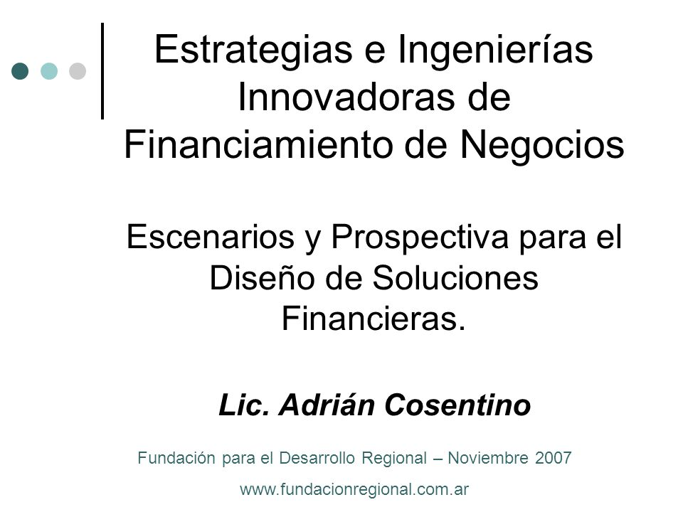 Fundación para el Desarrollo Regional – Noviembre 2007