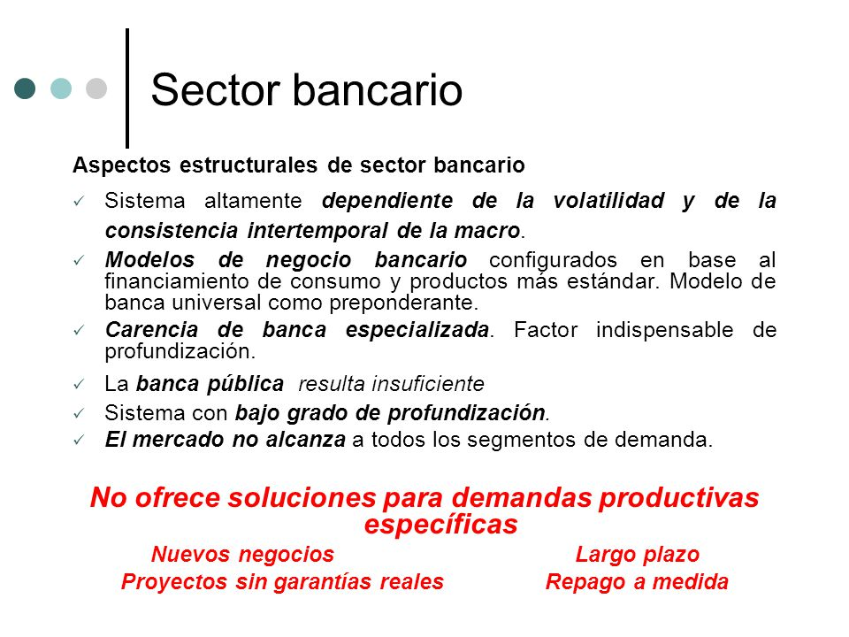 Sector bancario Aspectos estructurales de sector bancario.