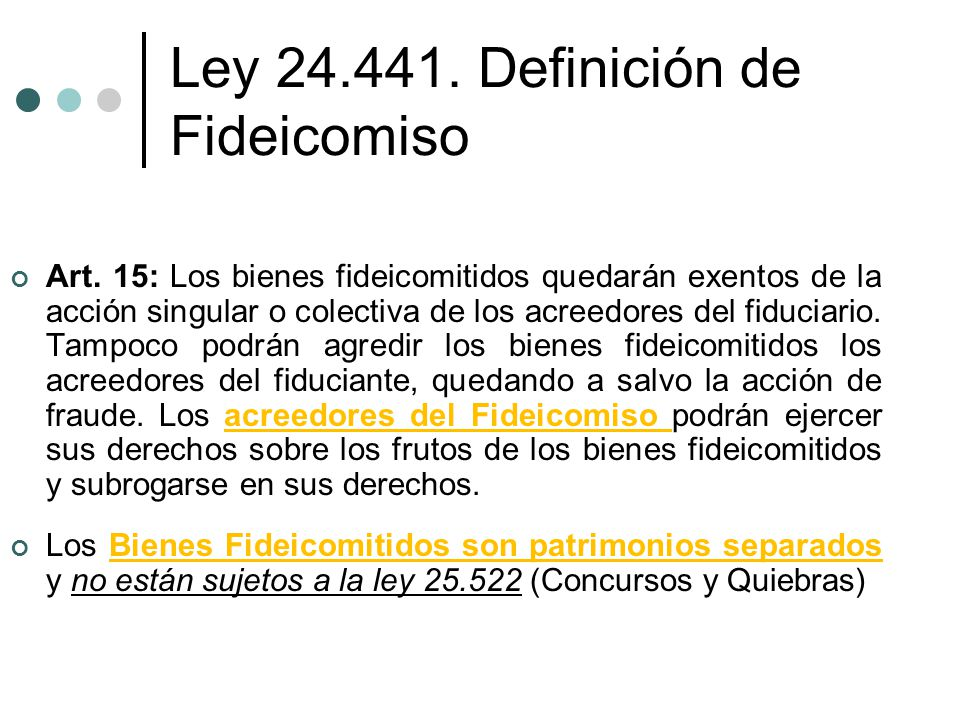 Ley 24.441. Definición de Fideicomiso