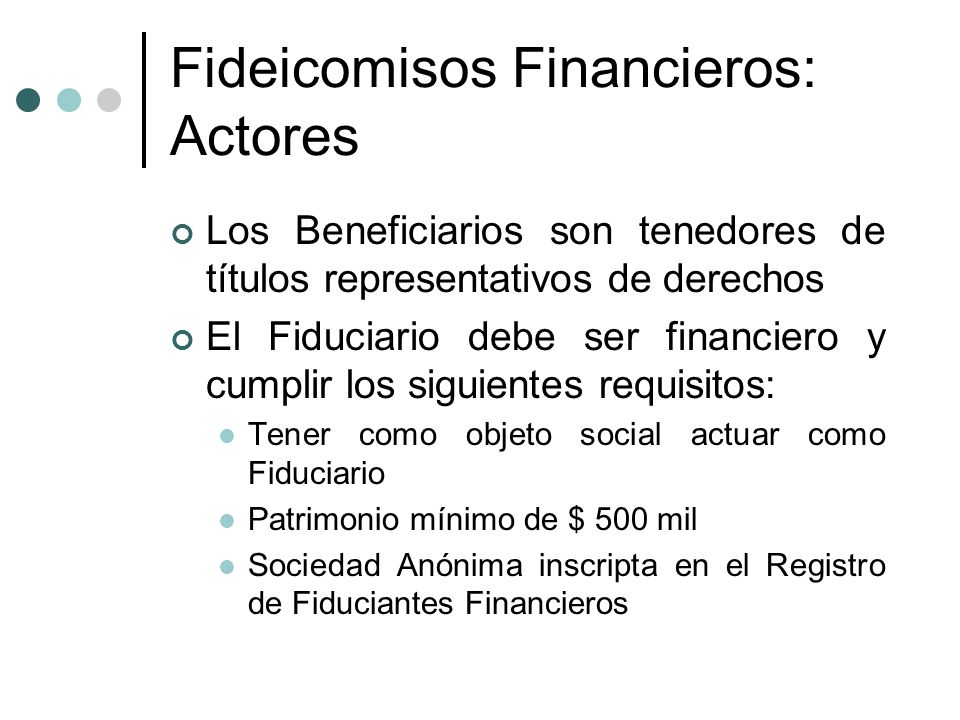 Fideicomisos Financieros: Actores