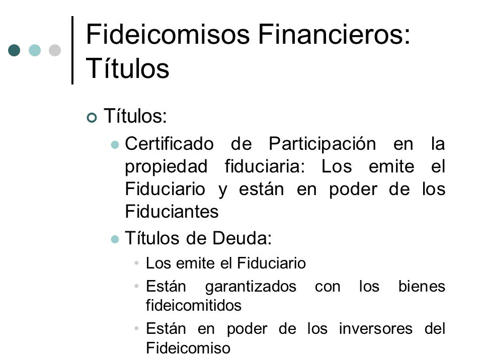 Fideicomisos Financieros: Títulos