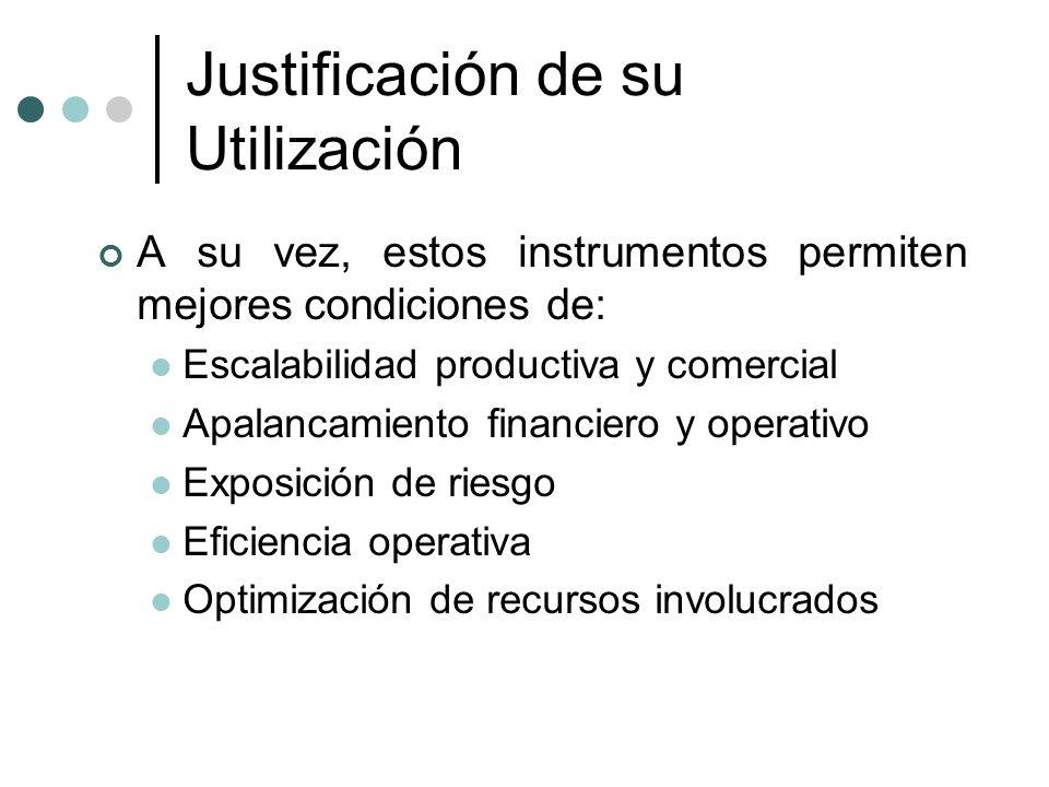 Justificación de su Utilización