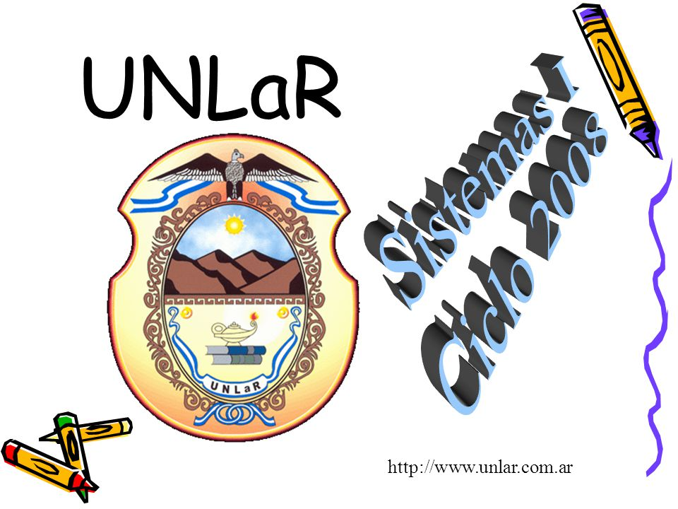 UNLaR Sistemas I Ciclo 2008 http://www.unlar.com.ar