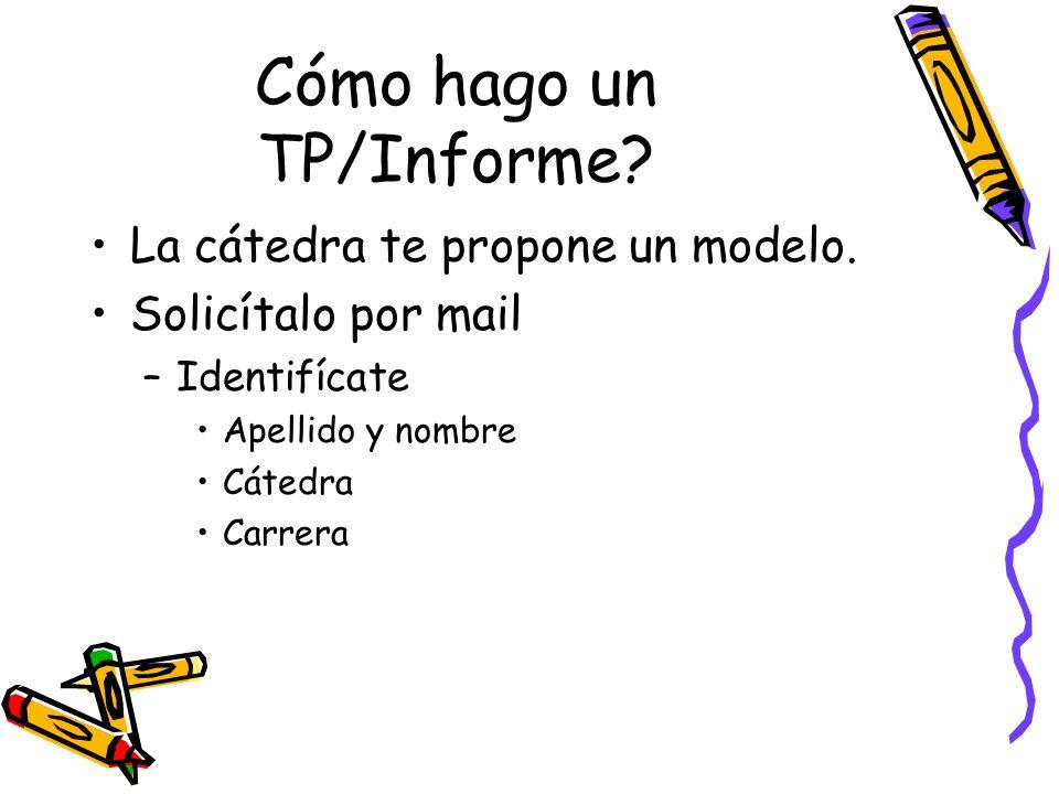 Cómo hago un TP/Informe