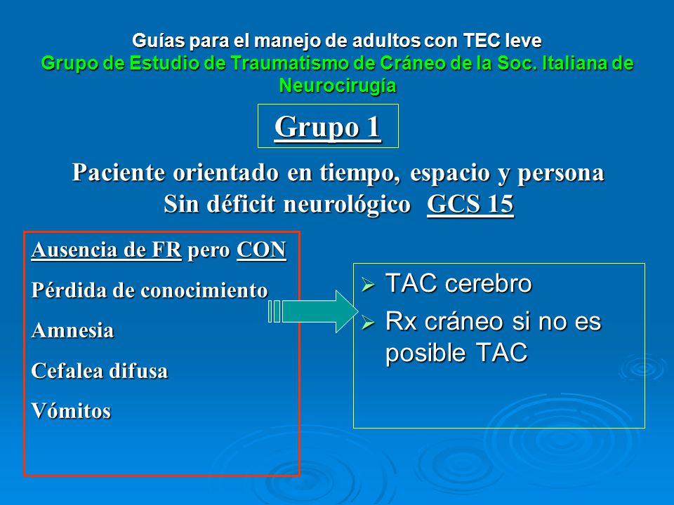 Guías para el manejo de adultos con TEC leve Grupo de Estudio de Traumatismo de Cráneo de la Soc. Italiana de Neurocirugía
