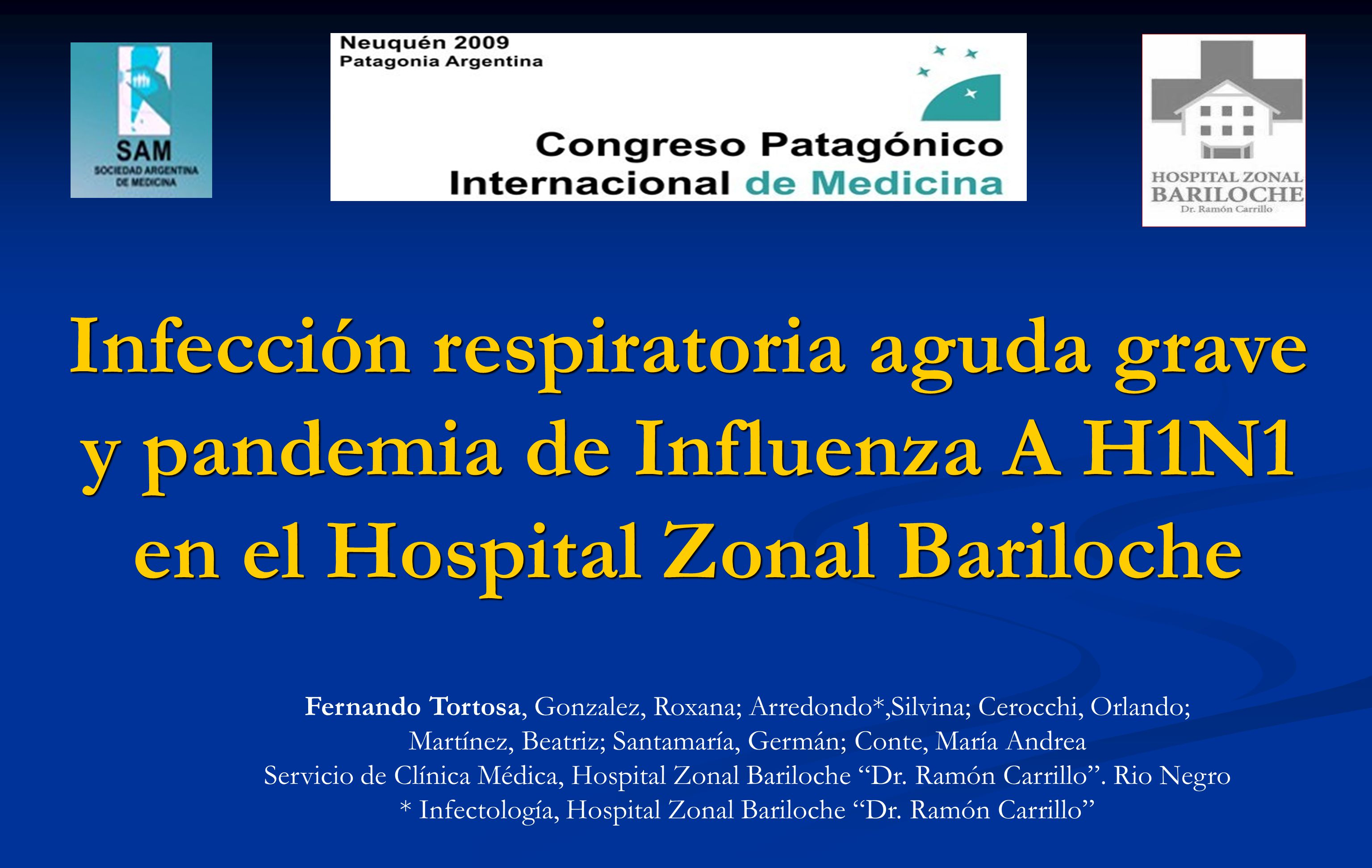 Infección respiratoria aguda grave y pandemia de Influenza A H1N1 en el Hospital Zonal Bariloche