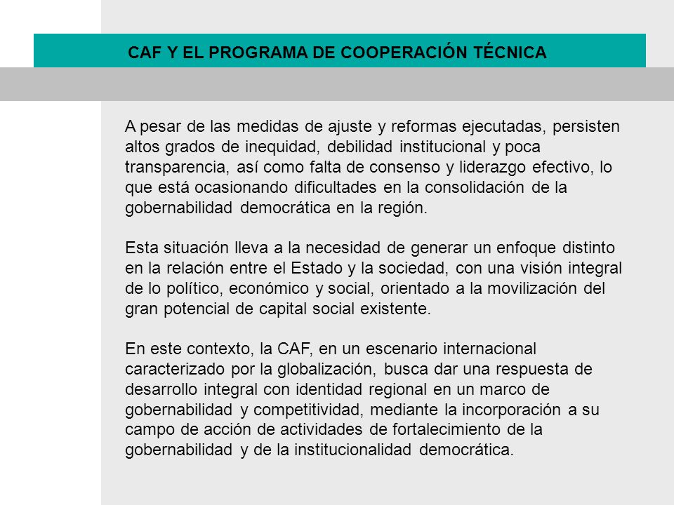 CAF Y EL PROGRAMA DE COOPERACIÓN TÉCNICA