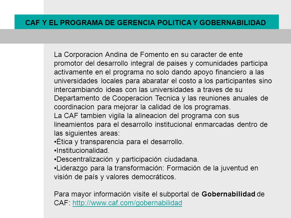 CAF Y EL PROGRAMA DE GERENCIA POLITICA Y GOBERNABILIDAD