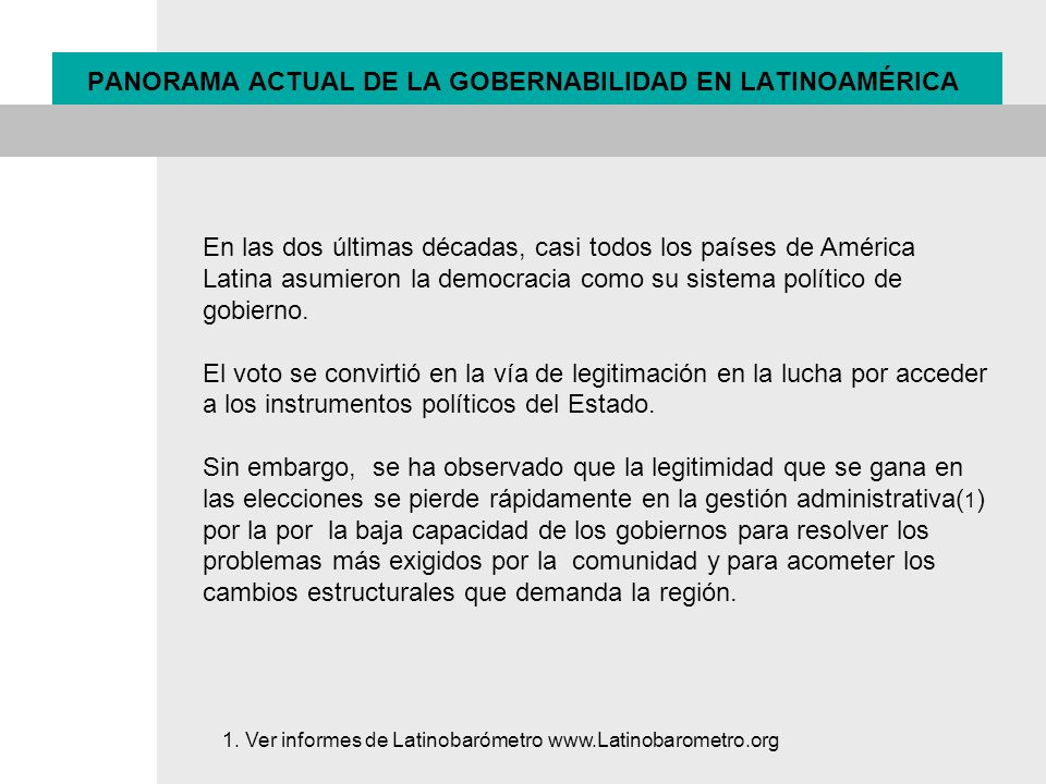 PANORAMA ACTUAL DE LA GOBERNABILIDAD EN LATINOAMÉRICA