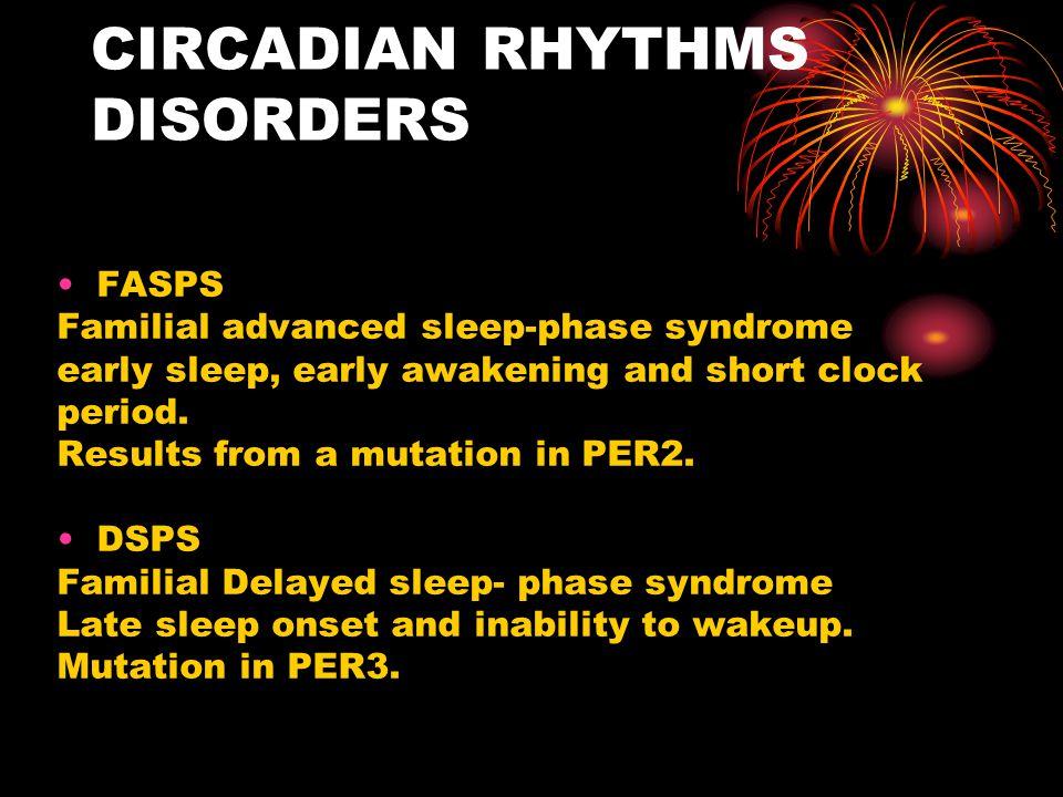 CIRCADIAN RHYTHMS DISORDERS