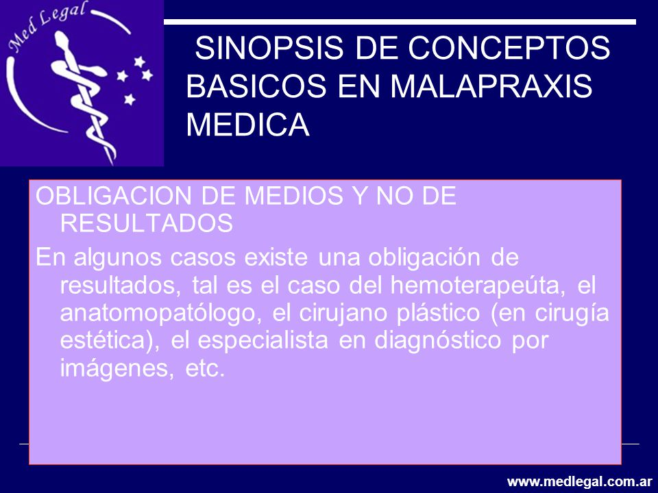 SINOPSIS DE CONCEPTOS BASICOS EN MALAPRAXIS MEDICA