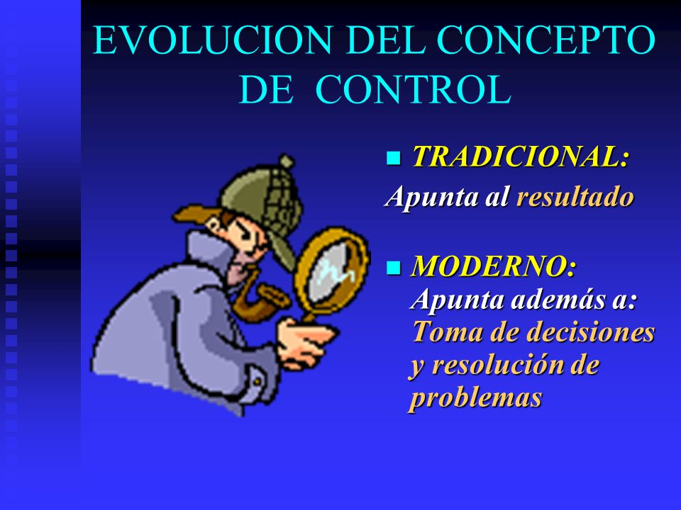 EVOLUCION DEL CONCEPTO DE CONTROL