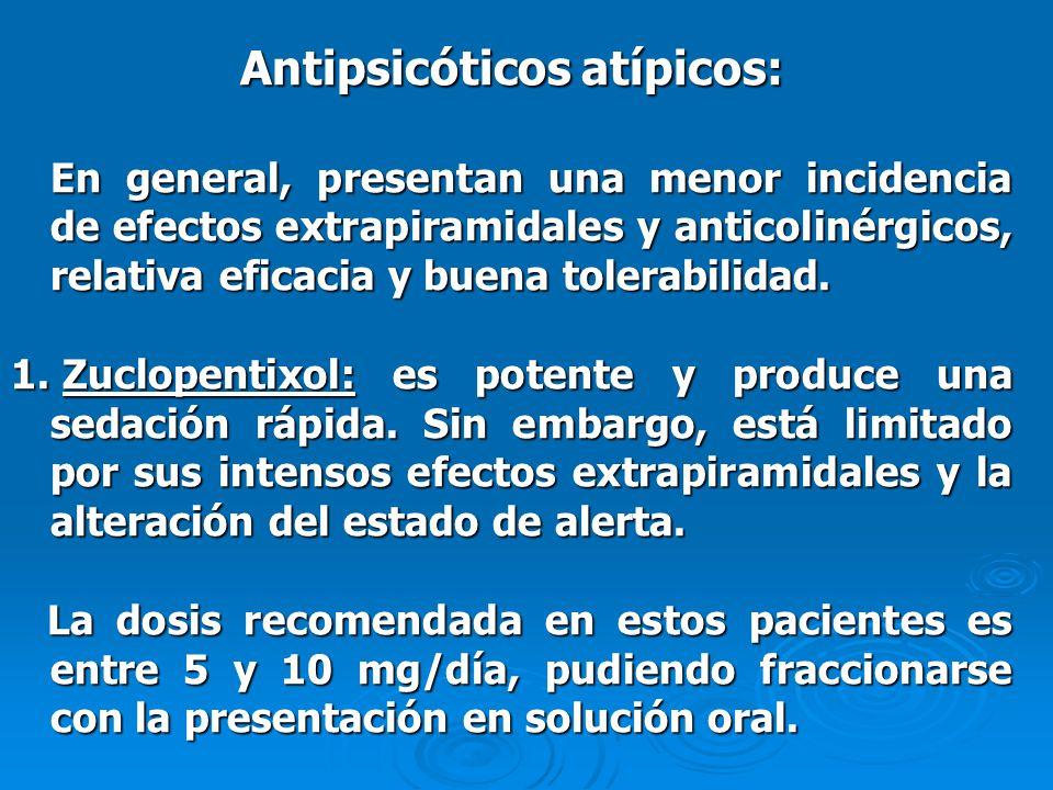 Antipsicóticos atípicos: