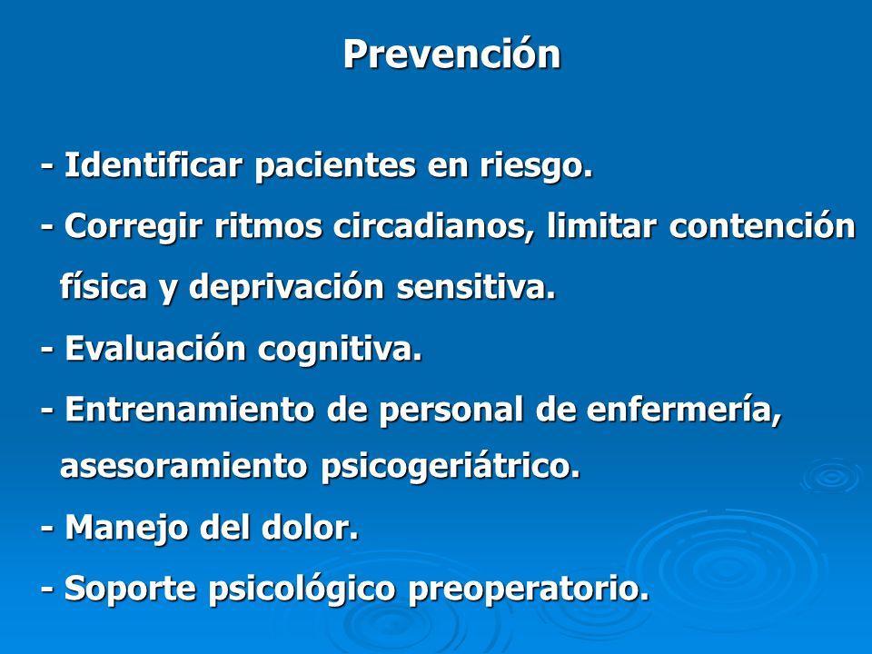 Prevención - Identificar pacientes en riesgo.