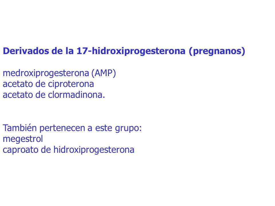 Derivados de la 17-hidroxiprogesterona (pregnanos)