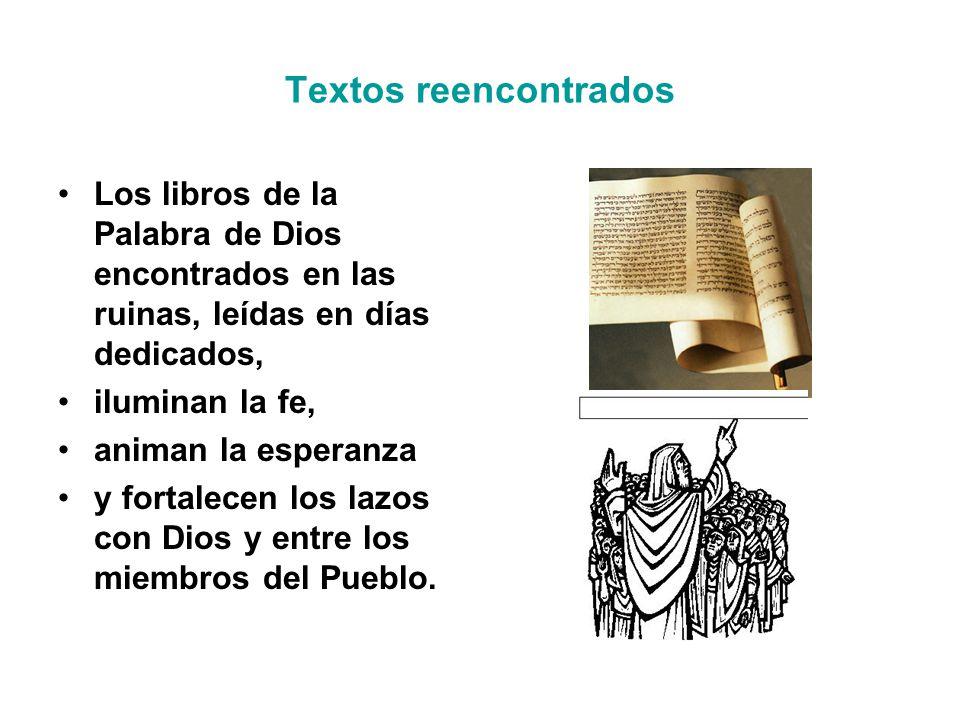 Textos reencontrados Los libros de la Palabra de Dios encontrados en las ruinas, leídas en días dedicados,