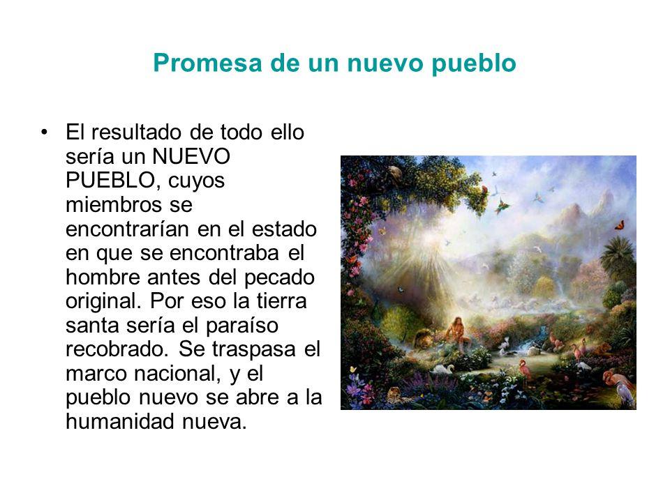 Promesa de un nuevo pueblo