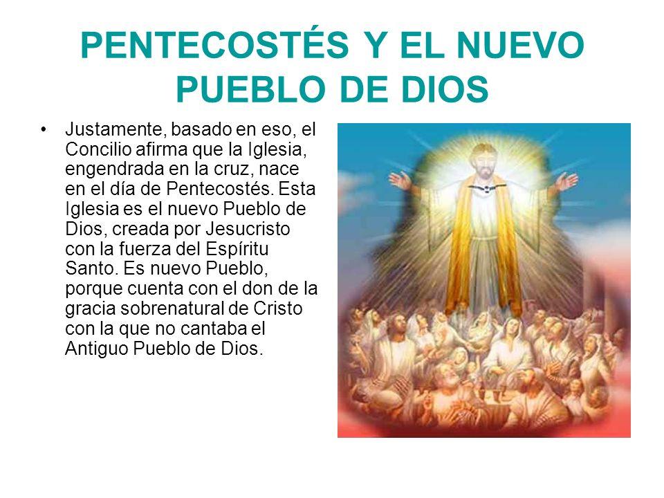 PENTECOSTÉS Y EL NUEVO PUEBLO DE DIOS