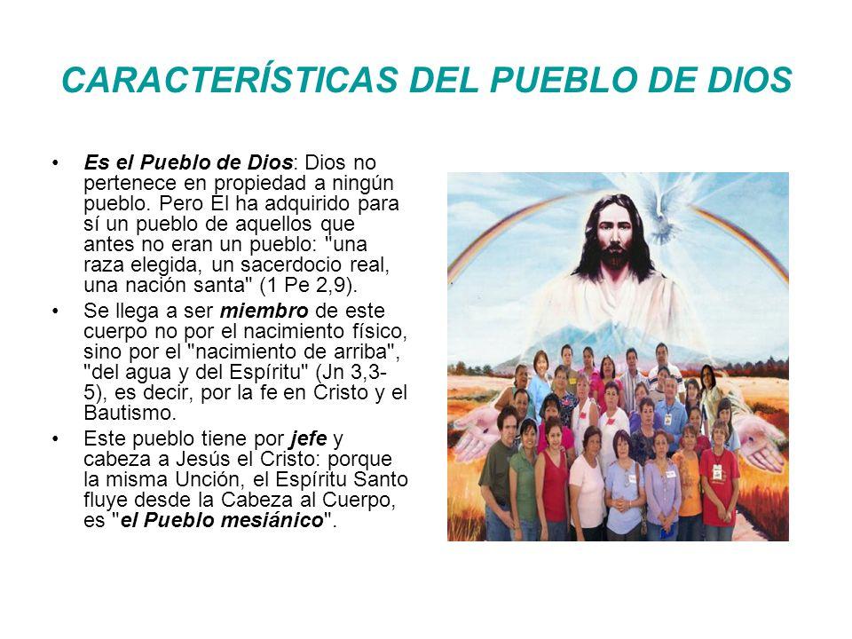 CARACTERÍSTICAS DEL PUEBLO DE DIOS