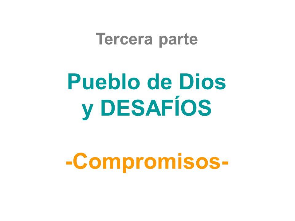 Pueblo de Dios y DESAFÍOS -Compromisos-