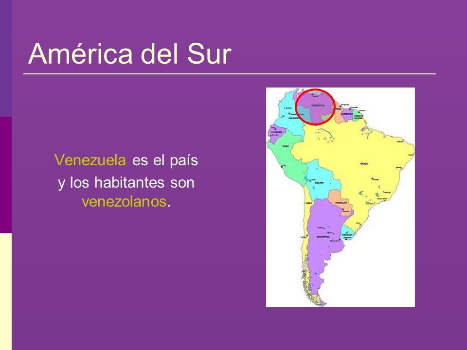 y los habitantes son venezolanos.