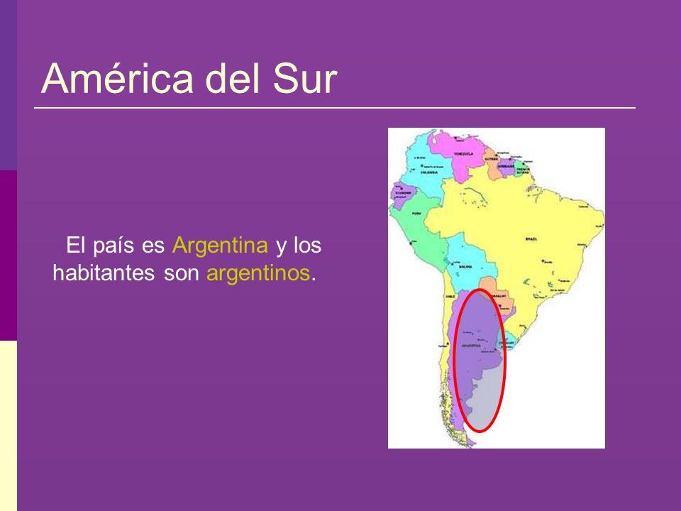 El país es Argentina y los habitantes son argentinos.