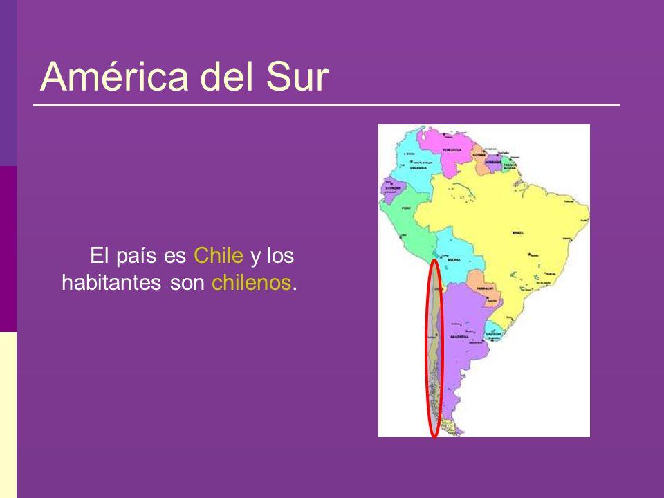 El país es Chile y los habitantes son chilenos.