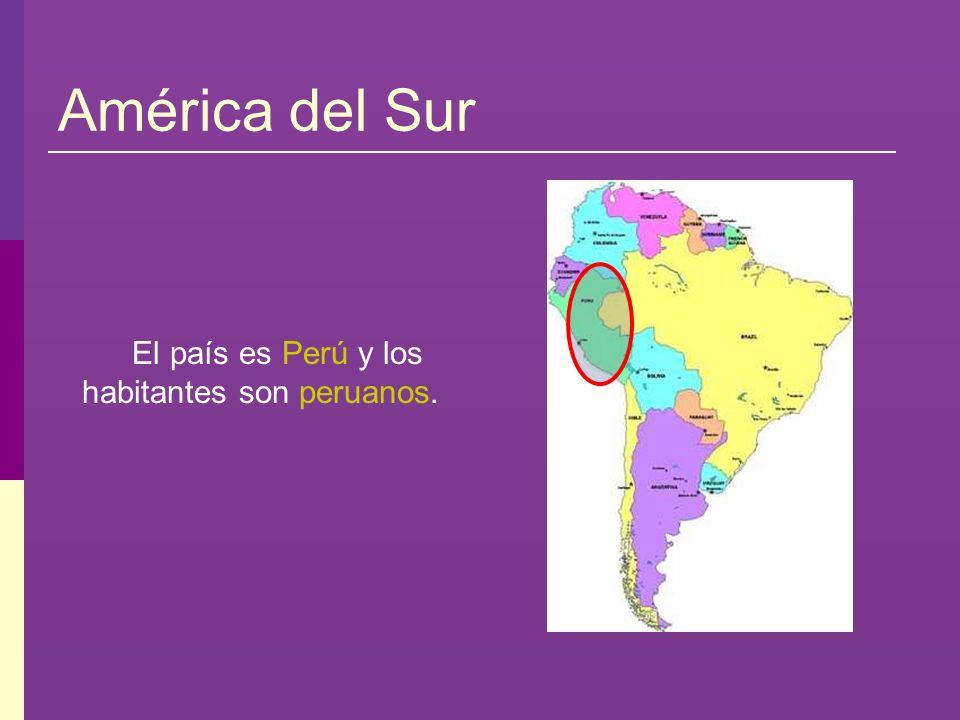 El país es Perú y los habitantes son peruanos.