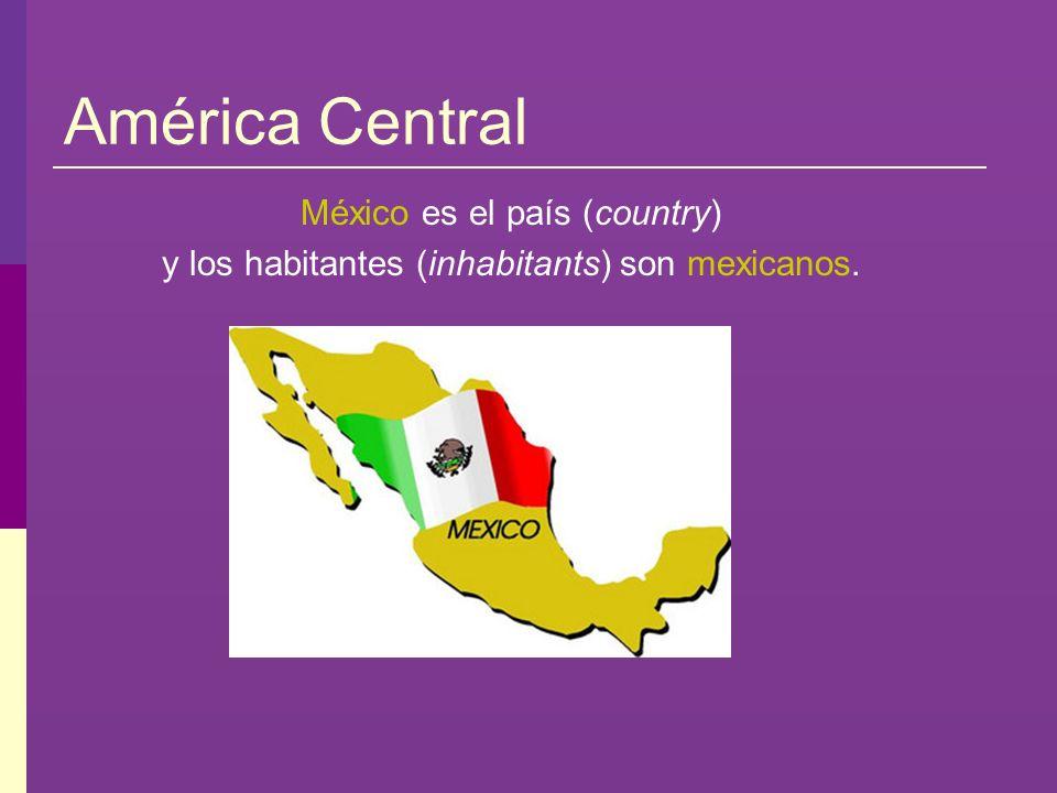 América Central México es el país (country)