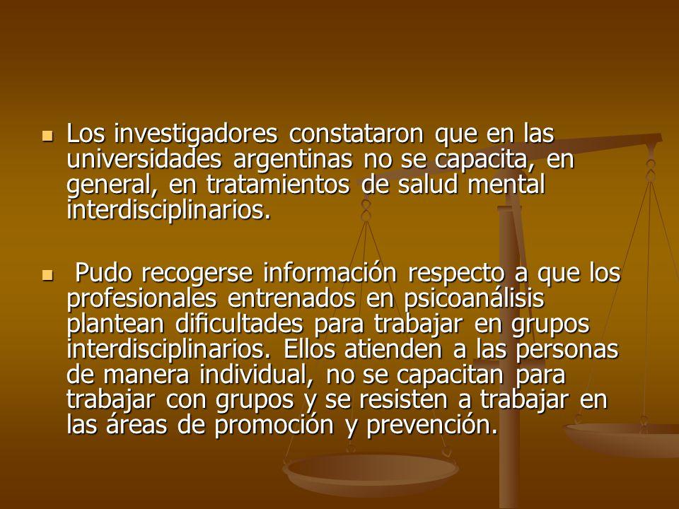 Los investigadores constataron que en las universidades argentinas no se capacita, en general, en tratamientos de salud mental interdisciplinarios.