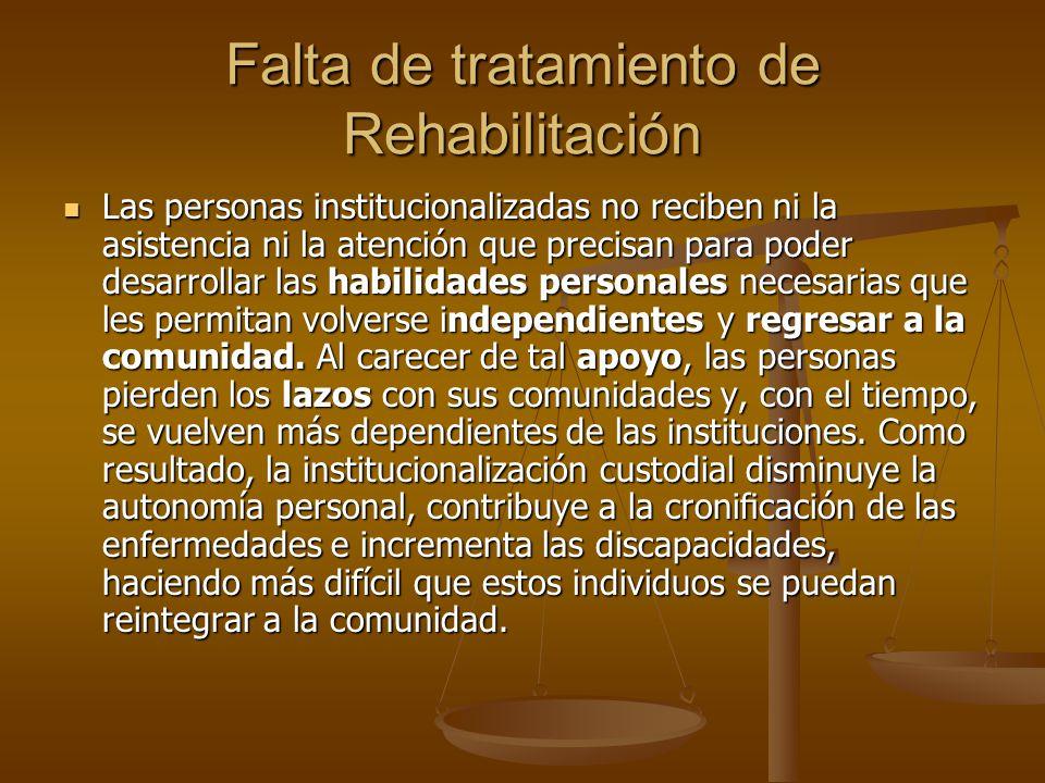 Falta de tratamiento de Rehabilitación