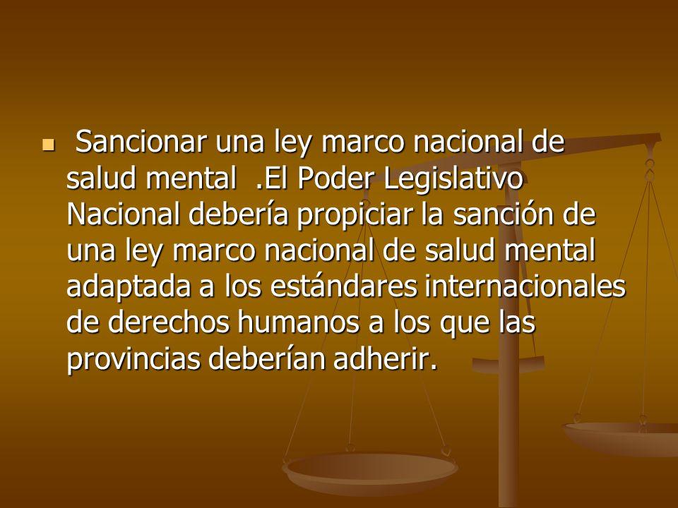 Sancionar una ley marco nacional de salud mental