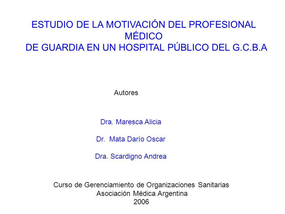 ESTUDIO DE LA MOTIVACIÓN DEL PROFESIONAL MÉDICO