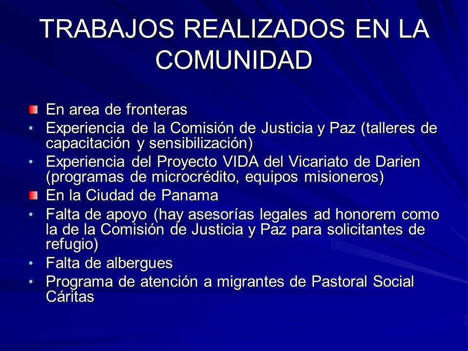 TRABAJOS REALIZADOS EN LA COMUNIDAD