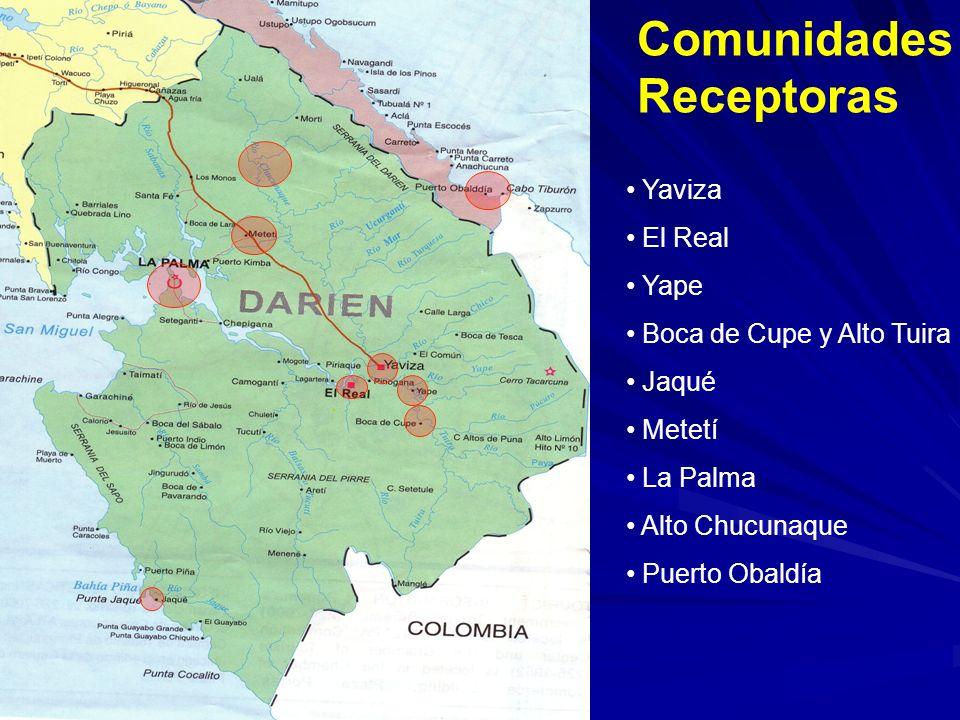 Comunidades Receptoras Yaviza El Real Yape Boca de Cupe y Alto Tuira