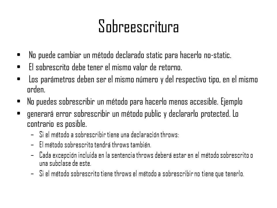 Sobreescritura No puede cambiar un método declarado static para hacerlo no-static. El sobrescrito debe tener el mismo valor de retorno.