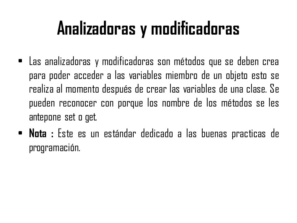Analizadoras y modificadoras
