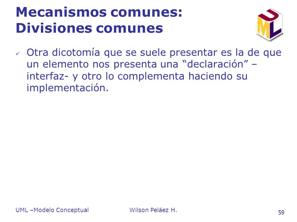 Mecanismos comunes: Divisiones comunes