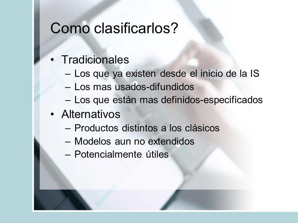 Como clasificarlos Tradicionales Alternativos